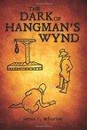The Dark of Hangman's Wynd