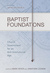 Baptist Foundations: Church...