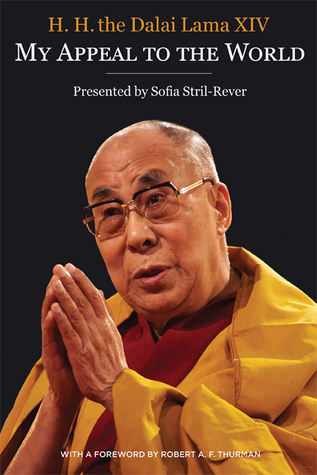 My Appeal to the World: in quest of truth and justice on behalf of the Tibetan people, 1961-2010