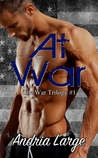 At War (War Trilogy, #1)