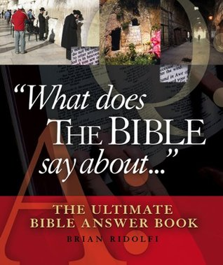 What Does The Bible Say About...: The Ultimate Bible Answer Book (ePUB)