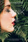 Drink the Sky