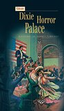 Dixie Horror Palace: Histoires de femmes vampires (Terres fantastiques)