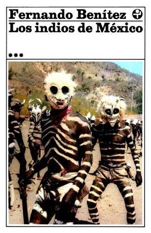 Los indios de México, III