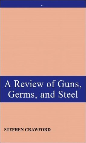 A Review of Guns, Germs, and Steel