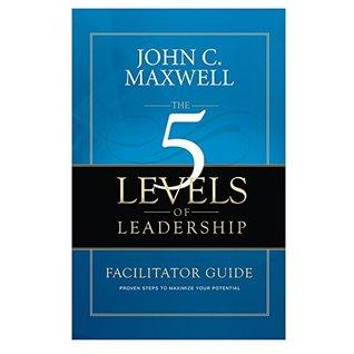 The 5 Levels of Leadership Facilitator Guide