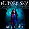 Aurora Sky by Nikki Jefford