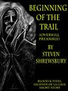 Beginning of the Trail (Blood and Steel: Legends of La Gaul Book 3)
