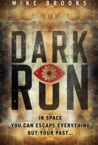 Dark Run (Keiko, #1)