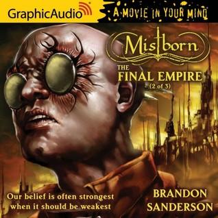 The Final Empire, Part 2 (Mistborn #1, 2/3)