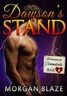 Dawson's Stand by Morgan Blaze