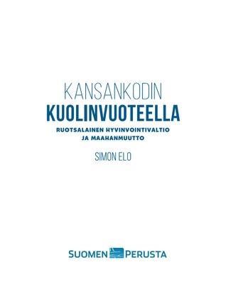 Kansankodin kuolinvuoteella – Ruotsalainen hyvinvointivaltio ja maahanmuutto
