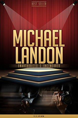 Michael Landon Unauthorized & Uncensored