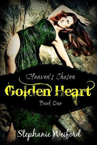 Golden Heart (Heaven's Chosen Book 1)