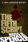 The Fifth Script (Lacey Lockington, #1)