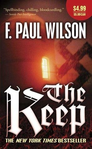 Ebook The Keep by F. Paul Wilson read!