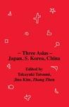 Three Asias – Japan, S. Korea, China