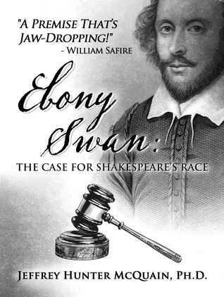 Ebony Swan: The Case for Shakespeare's Race