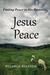 Jesus Peace: 31 Days Findin...
