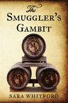 The Smuggler's Gambit (Adam Fletcher Adventure #1)