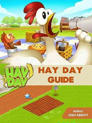 HAY DAY GAME: TIPS, HACKS, WIKI, GUIDE
