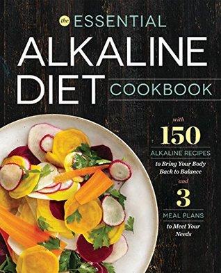 The essential alkaline diet cookbook 150 alkaline recipes to 25178071 forumfinder Gallery