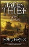 It Takes a Thief to Catch a Sunrise (It Takes a Thief..., #1)