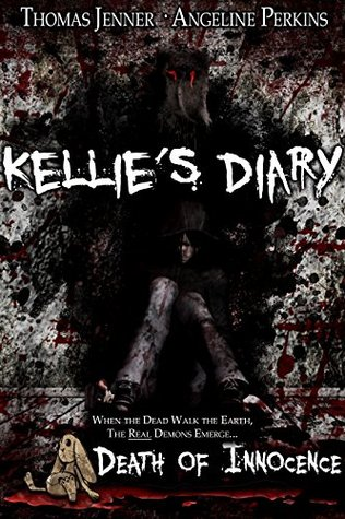 Kellie's diary: death of innocence by Thomas Jenner
