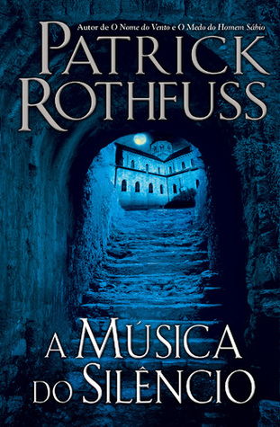 Ebook A Música do Silêncio by Patrick Rothfuss read!