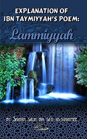 Explanation of Ibn taymiyyah's Poem: Lammiyyah