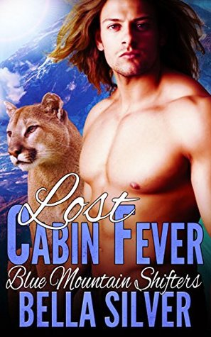 Lost: Cabin Fever (Book One) (BBW Lion Shifter Romance)