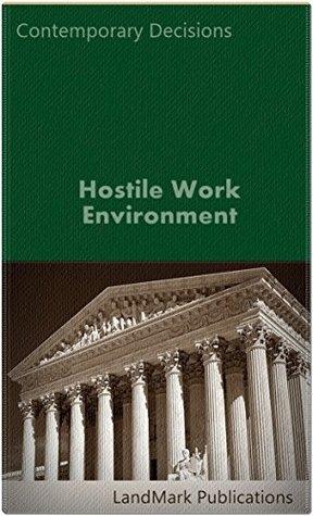 Hostile Work Environment (Employment Law Series)