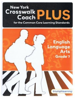 New York Crosswalk Coach PLUS Grade 7 ELA with Answer Key