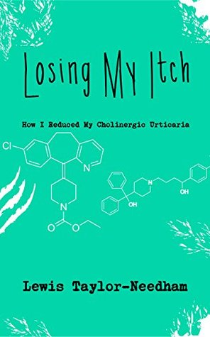 Losing My Itch: How I Reduced My Cholinergic Urticaria