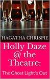 Holly Daze @ the Theatre by Hagatha Chrispie