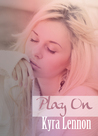 Play On (Game On, #4)