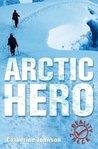 Arctic Hero: The Incredible Life Of Matthew Henson