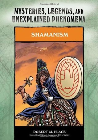 Shamanism (Mysteries, Legends, and Unexplained Phenomena)