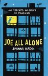 Joe All Alone by Joanna Nadin