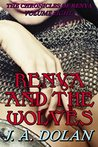 Renya and the Wolves (The Chronicles of Renya Book 8)