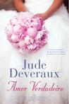 Amor Verdadeiro by Jude Deveraux