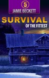 Survival of the Fittest (The Lifeboat Augusta Book 5)