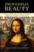 Proverbial Beauty:  Secrets for success and happiness from the wisdom of the ages