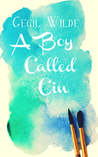 A Boy Called Cin by Cecil Wilde