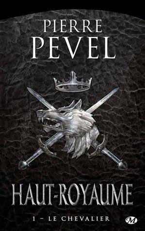 Le Chevalier (Haut-Royaume #1)