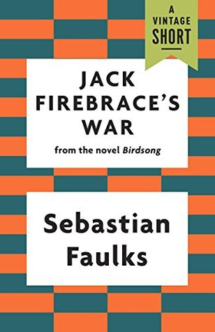 Jack Firebrace's War (A Vintage Short)