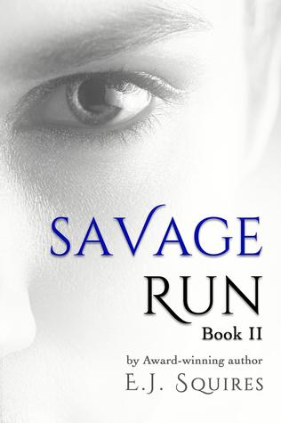 Savage Run: Book II