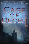 Cage of Deceit by Jennifer Anne Davis