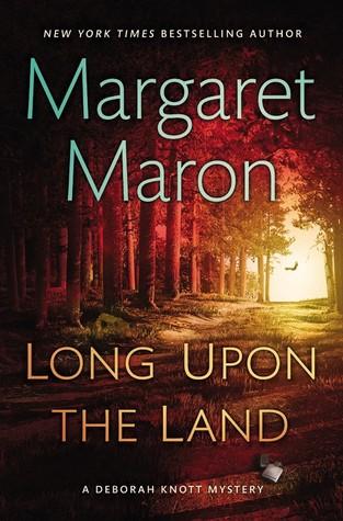 Long Upon the Land (Deborah Knott Mysteries, #20)