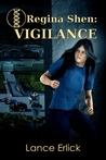 Vigilance by Lance Erlick